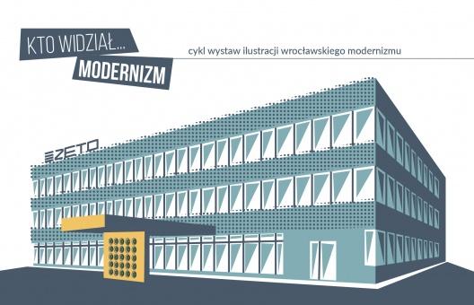 Kto widział Modernizm ZETO