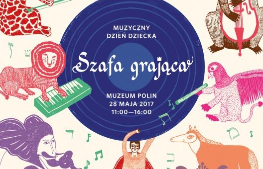 Dzień Dziecka w Muzeum POLIN 2017 Szafa grająca plakat